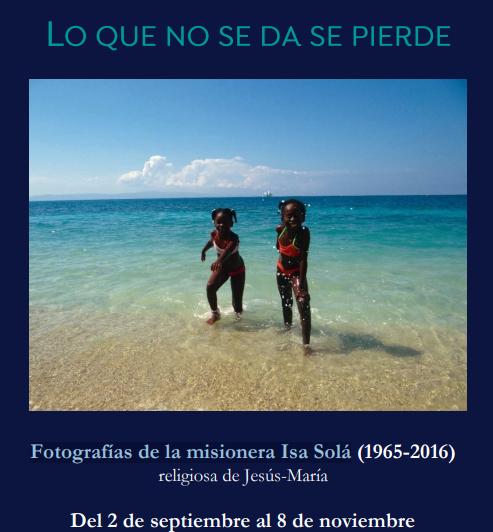 Exposición gratuita fotografías de la misionera Isa Solá RJM – Barcelona